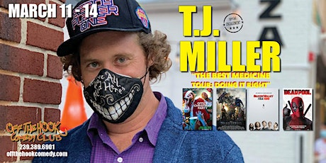 "TJ Miller's ""THE BEST MEDICINE TOUR: Doing it Right""  in Naples, Florida tickets"