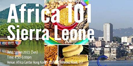 Africa 101 | Sierra Leone tickets