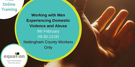 Working with Men Experiencing Domestic Violence and Abuse (County workers) tickets