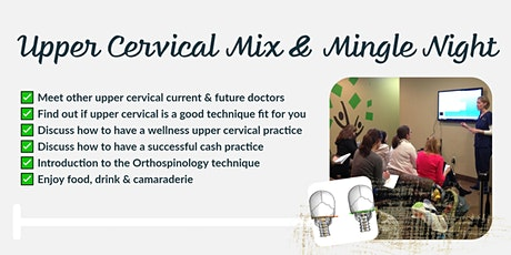 Upper Cervical Doctors Night - for current/future Doctors of Chiropractic tickets