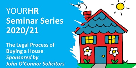 YourHR:  The Legal Process of Buying a House (All Staff, 08.03.21) tickets