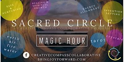 Magic Hour – Sacred Circle Series (Virtual Event)
