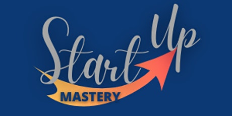 Business Startup Mastery tickets