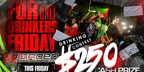 For Drinkers Only Fridays Reloaded tickets