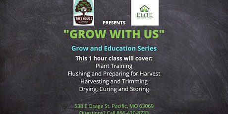 Grow with Us - Reserve your Spot Today!  Harvest and Curing tickets