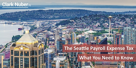 The Seattle Payroll Expense Tax – What You Need to Know tickets