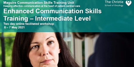 Enhanced Communication Skills Training -  May 2021 tickets