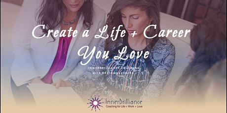 Create a Life and Career You Love! tickets