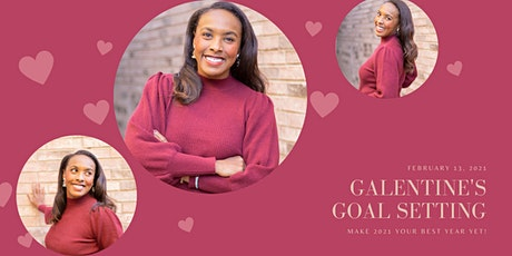 Galentine's - Goal Setting & Manifesting Workshop tickets