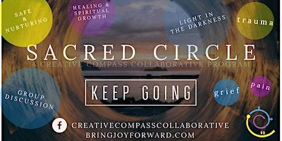 """Keep Going"" – Sacred Circle Series (virtual event)"