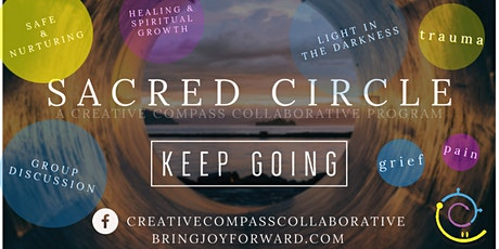 """""""Keep Going"""" - Sacred Circle Series (virtual event) tickets"""