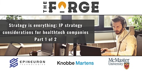 Strategy is everything: IP strategy considerations for healthtech companies tickets