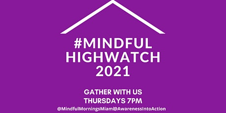 Mindful High Watch 2021 - Time Together Thursdays tickets