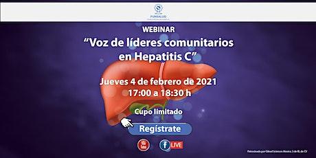 """Webinar """"Voz de líderes comunitarios en Hepatitis C"""" boletos"""