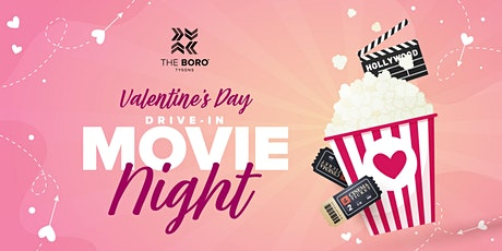 Drive-In Movies at The Boro Tysons | Valentine's Day Edition tickets