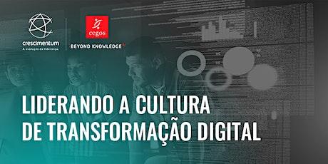 Liderando a Cultura de Transformação Digital | Online e Ao Vivo bilhetes