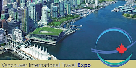 Copy of Vancouver International Travel Expo 2021 tickets