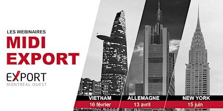 Webinaire Midi Export  : Exportez du Québec  au Vietnam ! billets