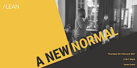 A New Normal: Where do we go from here? tickets