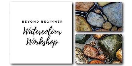 Stones in Water - Beyond Beginner Watercolour Workshop [ONLINE] tickets