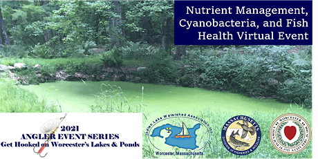 Nutrient Management, Cyanobacteria, and Fish Health Virtual Event tickets