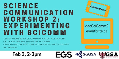 Science Communication Workshop 2 - Experimenting with Sci Comm tickets