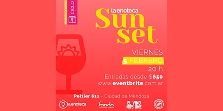 La Enoteca SUNSET -EPISODIO 2 (05-02)- entradas