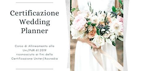 Certificazione Wedding Planner - CORSO di allineamento alla UNI/PdR 61:2019 biglietti