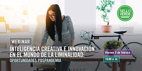 Sello verde: Inteligencia creativa e innovación en el mundo... tickets