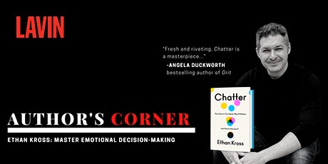 Author's Corner X Ethan Kross: Master Emotional Decision-Making tickets
