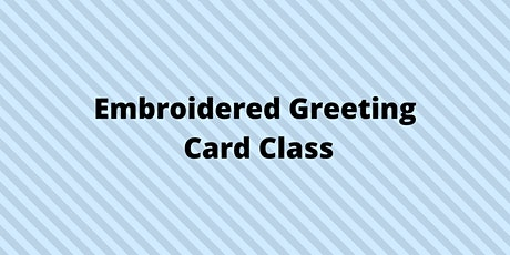 Embroidered Greeting Cards with Carol tickets