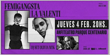Femigangsta & La Valenti - Anfiteatro Parque Centenario entradas