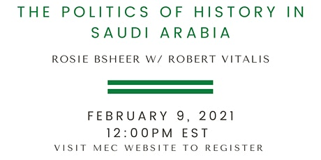 Archive Wars: The Politics of History in Saudi Arabia tickets