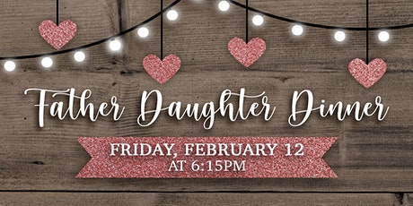 2021 Father Daughter Dinner tickets