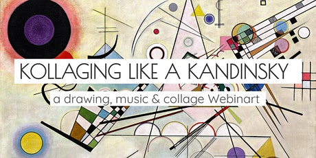 Kollaging like a Kandinsky - a WebinART tickets