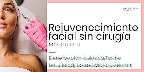 Curso de Rejuvenecimiento facial Sin Cirugía. Módulo 4 boletos