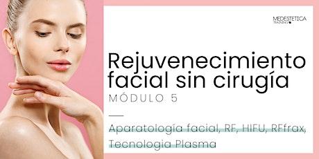 Curso de Rejuvenecimiento facial Sin Cirugía. Módulo 5 boletos