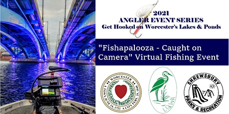 """Fishapalooza - Caught on Camera"" Virtual Fishing Event tickets"