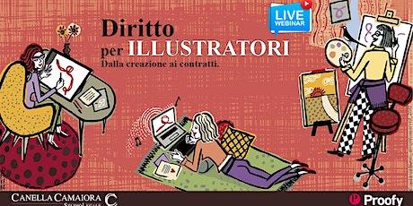 DIRITTO PER ILLUSTRATORI: dalla creazione ai contratti. [Webinar Live!] biglietti
