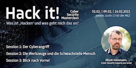 Hack it! - Was ist 'Hacken' und was geht mich das an? tickets