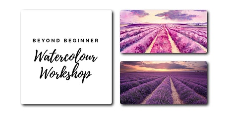 Lavender Fields - Beyond Beginner Watercolour Workshop [ONLINE] tickets