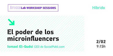 AticcoLab Workshop Sessions | El poder de los microinfluencers entradas