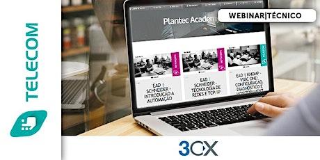WEBINAR|3CX -  TÉCNICO - PREPARATÓRIO PARA CERTIFICAÇÃO AVANÇADA bilhetes