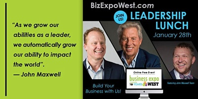 Leadership Lunch  kickoff for Business Expo West 2021
