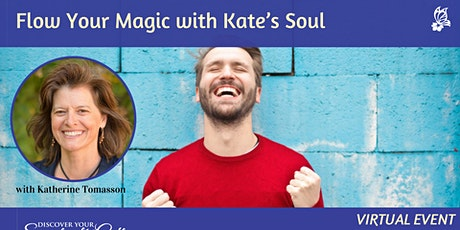 [ONLINE] Flow Your Magic with Kate's Soul tickets