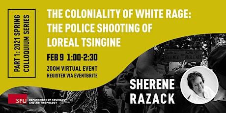 The Coloniality of White Rage: The Police Shooting of Loreal Tsingine tickets