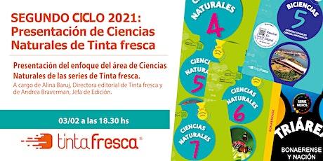 SEGUNDO CICLO 2021: Presentación y acceso a Ciencias Naturales Tinta fresca entradas
