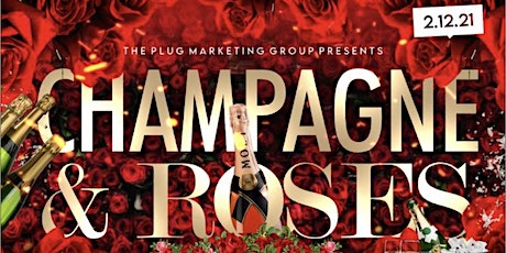 CHAMPAGNE & ROSES tickets