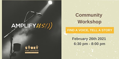 Amplify US!: Find a Voice, Tell a Story tickets