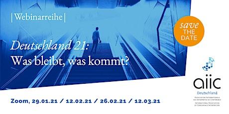 """Webinarreihe """"Deutschland 21: Was bleibt, was kommt?"""" Tickets"""